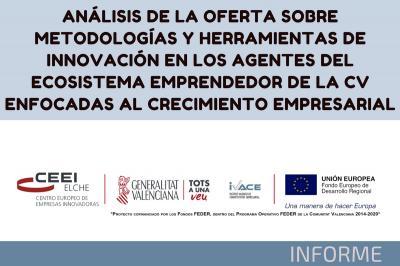Análisis sobre metodologías y herramientas de innovación del ecosistema emprendedor de la CV.