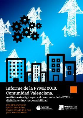 Informe de la Pyme 2018. Comunidad Valenciana.
