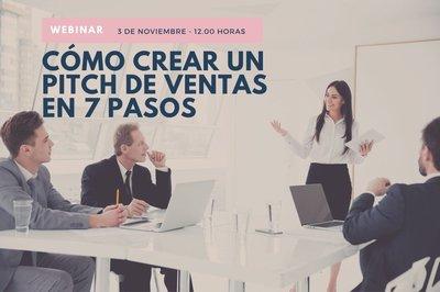 Webinar: Cómo crear un pitch de ventas en 7 pasos