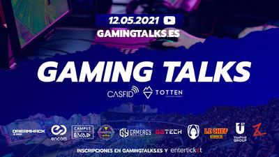 Creadores de contenido y profesionales del sector gaming analizarán la situación de la industria en las GAMING TALKS