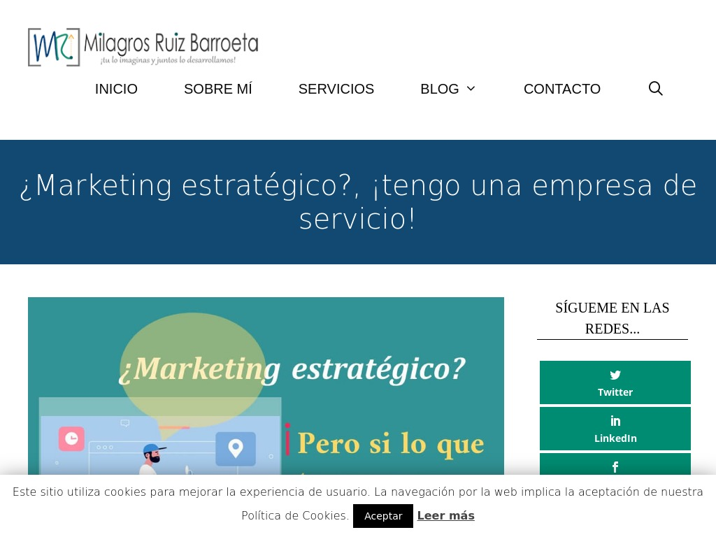 ¿Marketing estratégico?, ¡tengo una empresa de servicio!